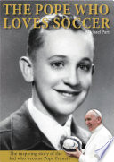 The Pope Who Loves Soccer Book PDF