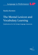 The Mental Lexicon and Vocabulary Learning