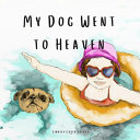 My Dog Went to Heaven