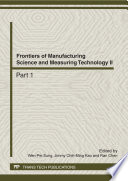 Frontiers of Manufacturing Science and Measuring Technology II