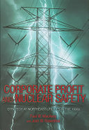 Corporate Profit and Nuclear Safety