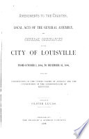 Amendments to the Charter  Local Acts of the General Assembly and General Ordinances of the City of Louisville Book