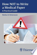 How Not to Write A Medical Paper Book