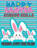 Easter Scissor Skills Preschool Activity Book For Kids