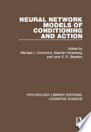 Neural Network Models of Conditioning and Action