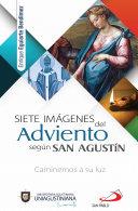 Siete imágenes del adviento según San Agustín