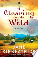 A Clearing in the Wild Book