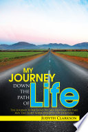 My Journey Down The Path Of Life