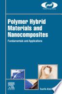 Polymer Hybrid Materials and Nanocomposites