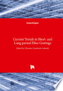 Current Trends in Short  and Long period Fiber Gratings