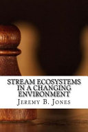 Stream Ecosystems in a Changing Environment