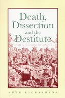 Death  Dissection and the Destitute