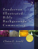 Zondervan Illustrated Bible Backgrounds Commentary John Acts