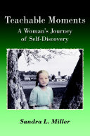 Teachable Moments: A Woman's Journey of Self-Discovery
