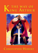 The Way of King Arthur Book