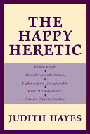 The Happy Heretic Book PDF