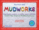 Mudworks Bilingual Edition-Edicion Bilingue