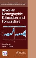 Bayesian Demographic Estimation and Forecasting