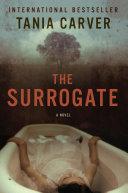 The Surrogate  A Novel
