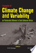 Impacts Of Climate Change And Variability On Pastoralist Women In Sub Saharan Africa