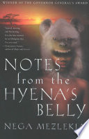 Notes From The Hyena S Belly Book PDF