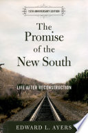 The Promise of the New South Book