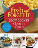 Fix It and Forget It Slow Cooker Champion Recipes Book