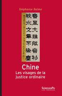 Chine, les visages de la justice ordinaire