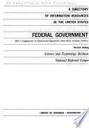 A Directory of Information Resources in the United States: Federal Government