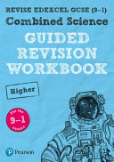 REVISE Edexcel GCSE (9-1) Combined Science Higher Guided Revision Workbook