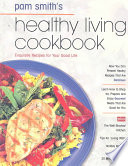 Pamela Smith's Healthy Living Cookbook