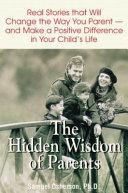 The Hidden Wisdom of Parents