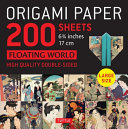 Origami Paper 200 Sheets Floating World 6  75  17 Cm