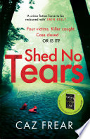 Shed No Tears Book