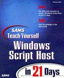 Sams Teach Yourself Windows Script Host in 21 Days