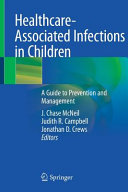 Healthcare Associated Infections in Children