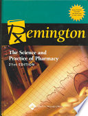 Remington  : The Science and Practice of Pharmacy