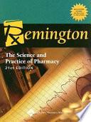 """Remington: The Science and Practice of Pharmacy"" by David B. Troy, Joseph Price Remington, Paul Beringer"