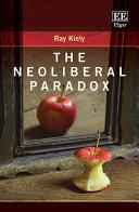 The Neoliberal Paradox [Pdf/ePub] eBook