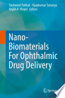 Nano Biomaterials For Ophthalmic Drug Delivery Book