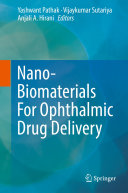 Nano Biomaterials For Ophthalmic Drug Delivery