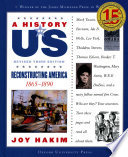 A History of US  Reconstructing America