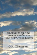 Sidelights on New London and Newer York and Other Essays