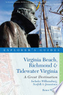 Explorer S Guide Virginia Beach Richmond And Tidewater Virginia Includes Williamsburg Norfolk And Jamestown A Great Destination