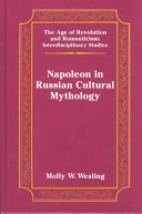 Napoleon in Russian Cultural Mythology Book PDF