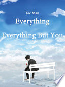 Everything Everything But You Book PDF