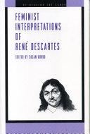 Feminist Interpretations of RenŽ Descartes