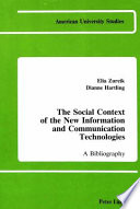 The social context of the new information and communication technologies