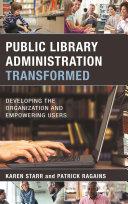 Public Library Administration Transformed [Pdf/ePub] eBook