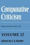 Comparative Criticism  Volume 12  Representations of the Self